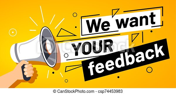 We want your feedback. Customer feedbacks survey opinion service, megaphone in hand promotion banner vector illustration - csp74453983