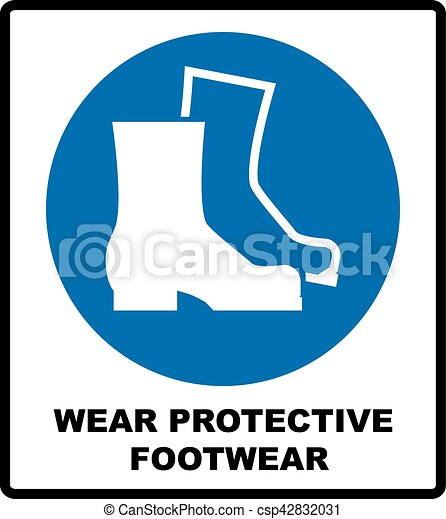 Wear safety footwear. Protective safety boots must be worn, mandatory sign, vector illustration. - csp42832031