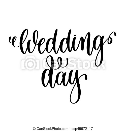 wedding day black and white hand ink lettering phrase vector clip rh canstockphoto co uk wedding day clip art free wedding day clipart