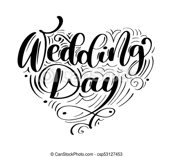 Wedding Day Vector Text On White Background Calligraphy Lettering