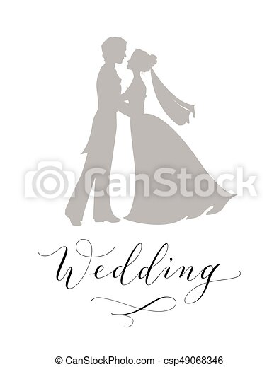 Wedding Design Concept Bride And Groom Silhouettes And Hand Written