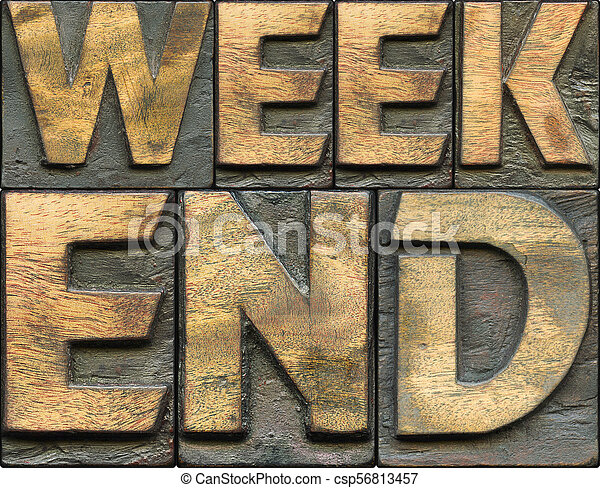 weekend wooden letterpress - csp56813457