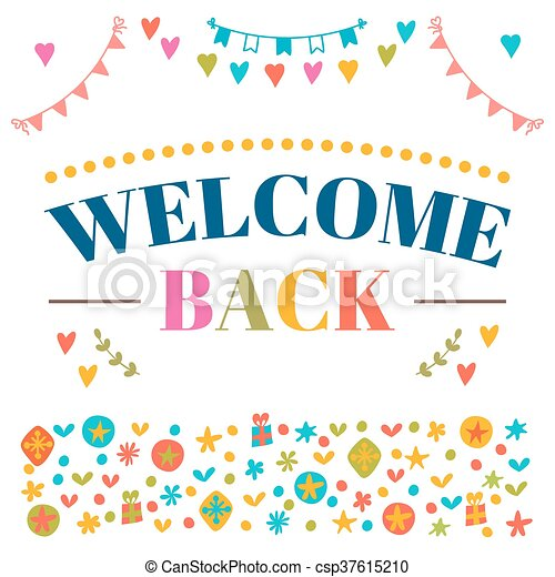 Welcome back text with colorful design elements greeting card welcome back text with colorful design elements greeting card decorative lettering text cute m4hsunfo
