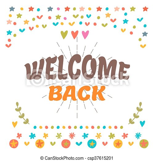 Welcome back text with colorful design elements cute postcard welcome back text with colorful design elements cute postcard decorative lettering text greeting m4hsunfo