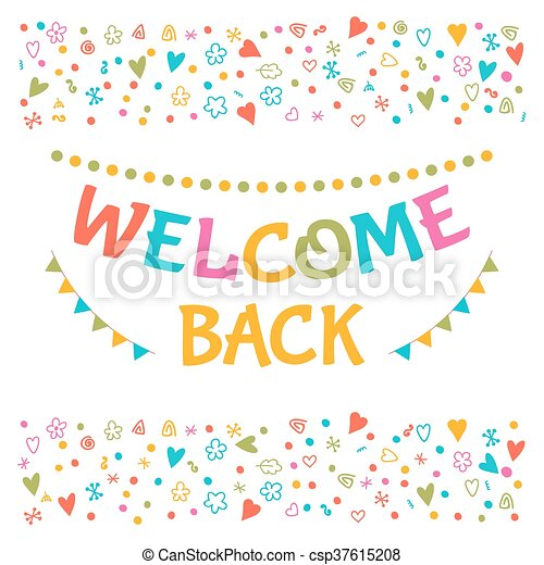 Welcome back text with colorful design elements greeting card cute welcome back text with colorful design elements greeting card cute postcard decorative lettering m4hsunfo