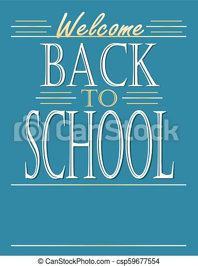 Welcome back to school poster template with blank space to personalize.