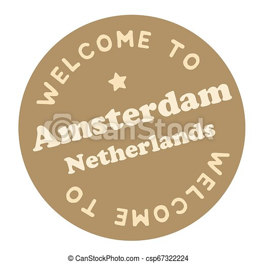 Welcome to Amsterdam Netherlands - csp67322224