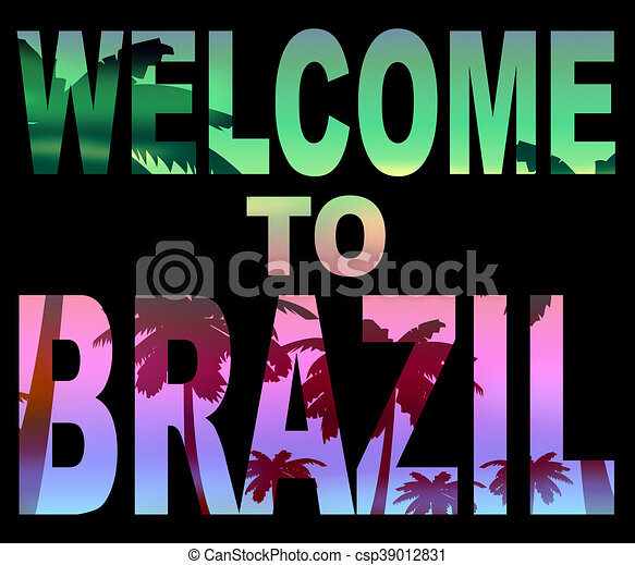 Welcome to brazil means south america and greetings welcome to welcome to brazil means south america and greetings csp39012831 m4hsunfo