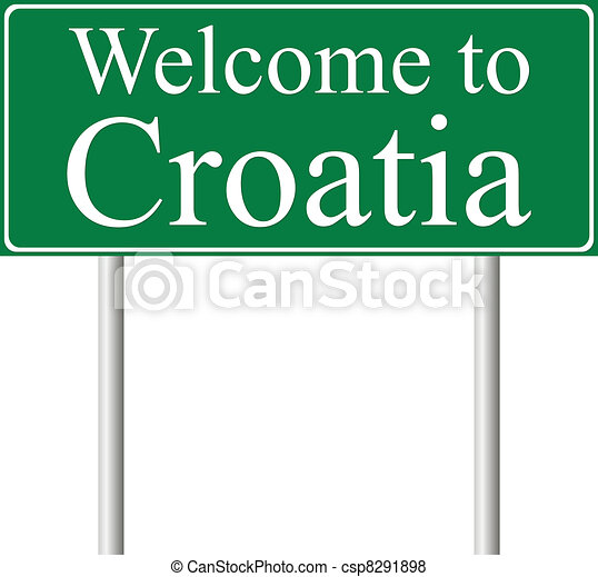 Welcome to Croatia, concept road sign - csp8291898