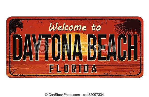 Welcome to Daytona Beach vintage rusty metal sign - csp82097334
