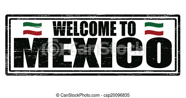 Welcome to Mexico - csp20096835