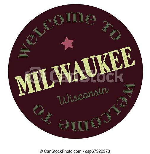 Welcome to Milwaukee Wisconsin - csp67322373