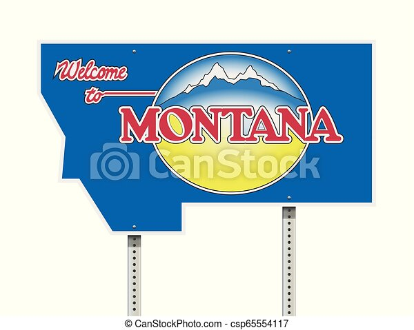 Welcome to Montana road sign - csp65554117