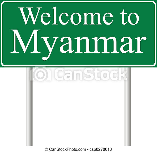 Welcome to Myanmar, concept road sign - csp8278010