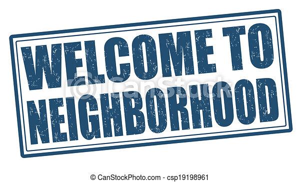 Welcome to neighborhood stamp - csp19198961