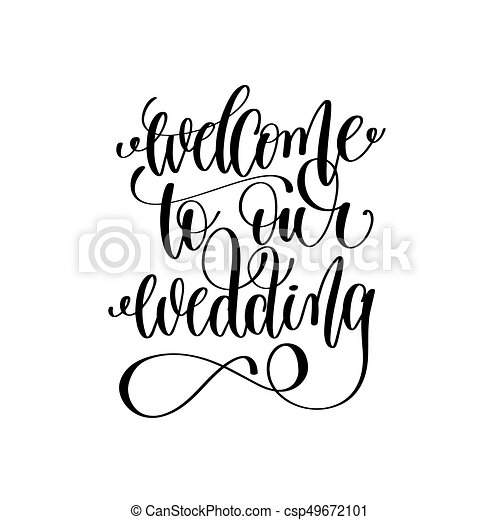 Welcome To Our Wedding Drawing Coal Wedding Lettering Welcome To