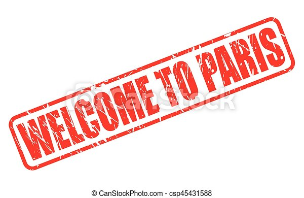 WELCOME TO PARIS red stamp text - csp45431588