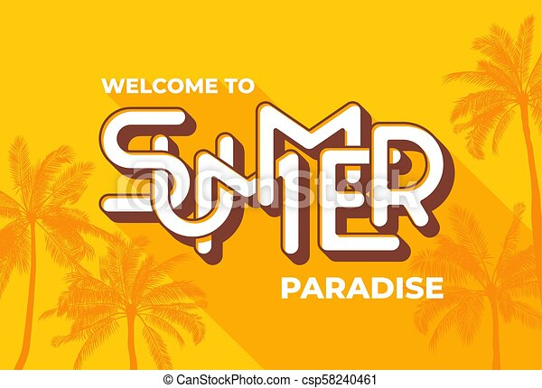 Welcome to Summer paradise typography on yellow background with palm tree   Template for banner, poster, print, card, flyer, invitation  EPS10