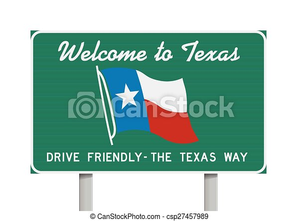 Welcome to Texas road sign - csp27457989