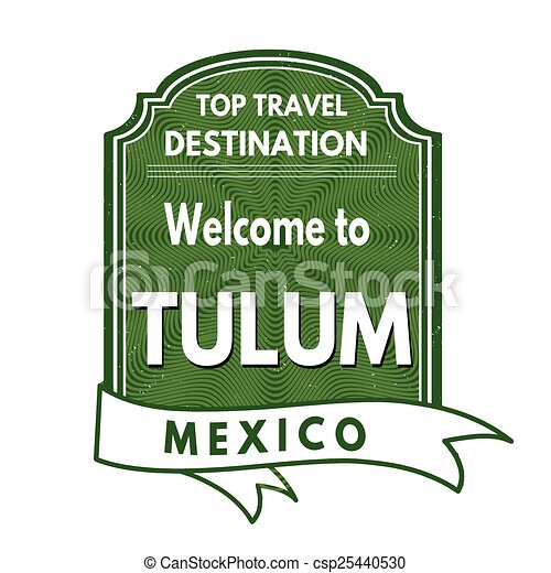 Welcome to Tulum stamp - csp25440530