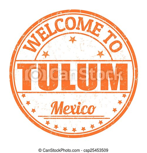Welcome to Tulum stamp - csp25453509