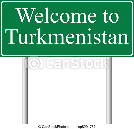 Welcome to Turkmenistan, concept road sign - csp8291787