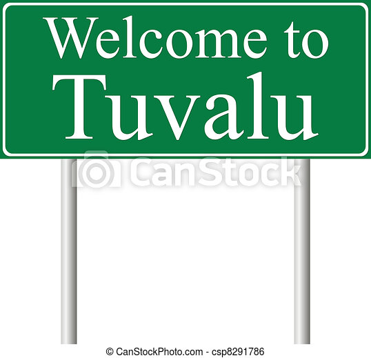 Welcome to Tuvalu, concept road sign - csp8291786