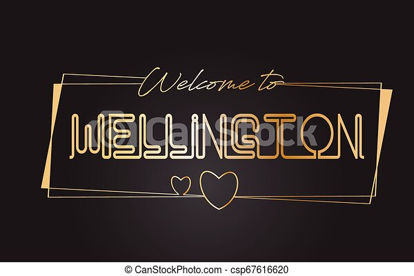 Wellington Welcome to Golden text Neon Lettering Typography Vector Illustration. - csp67616620