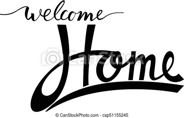 welocme home inspirational phrase welcome home eps vector rh canstockphoto ie welcome home clipart images welcome home banner clipart