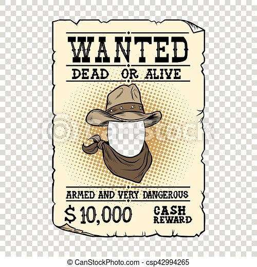 western ad wanted dead or alive pop art retro vector clip art rh canstockphoto com wanted clipart png clipart wanted sign