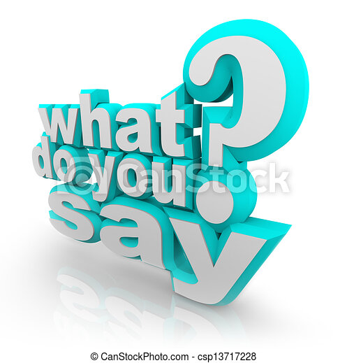 What Do You Say 3D Illustrated Words Question Mark - csp13717228