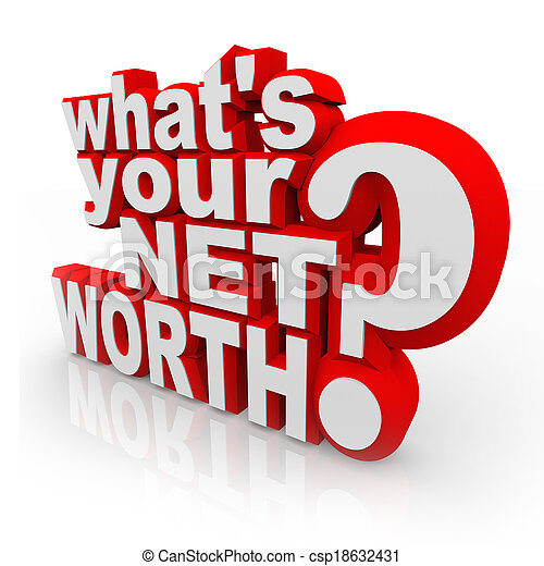 Whats Your Net Worth Question Total Wealth Value Accounting - csp18632431