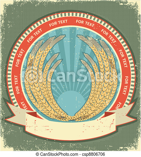wheat symbol of  label.Vintage background on old paper texture for text - csp8806706