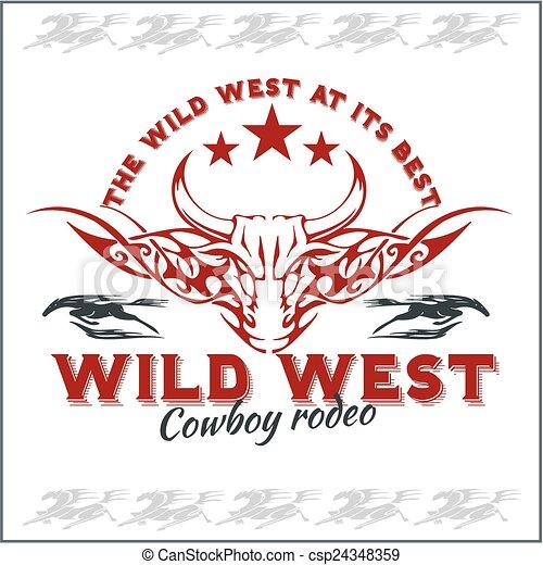 Wild west - cowboy rodeo. Vector emblem. - csp24348359