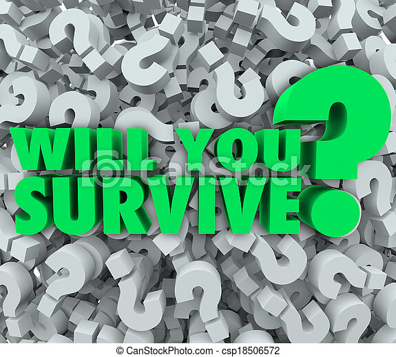 Will You Survive Question Mark Background Endurance Survival - csp18506572