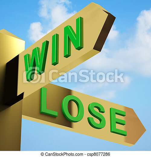 Win Or Lose Directions On A Signpost - csp8077286