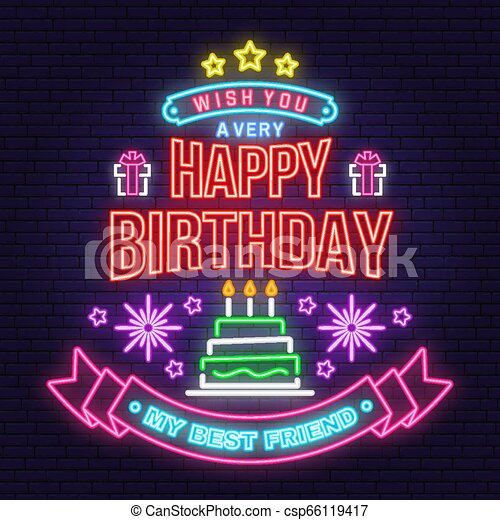 Incredible Wish You A Very Happy Birthday My Best Friend Neon Sign Badge Funny Birthday Cards Online Alyptdamsfinfo