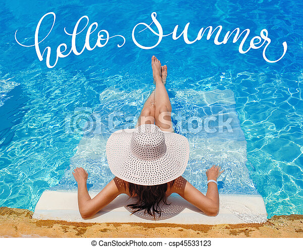 fcdd9606dc0 Woman in big hat lying on lounger by the pool and text hello summer ...