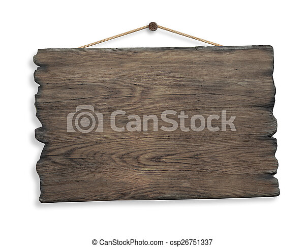 wood sign hanging on rope and nail isolated - csp26751337