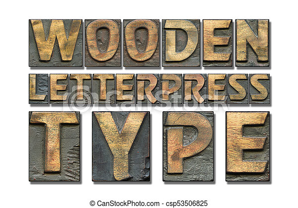 wooden letterpress type - csp53506825