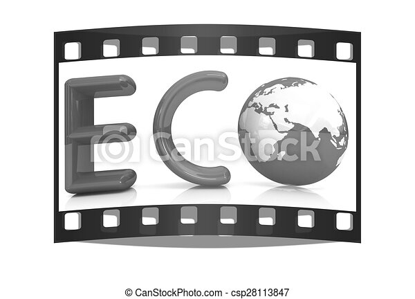 Word Eco with 3D globe. The film strip - csp28113847