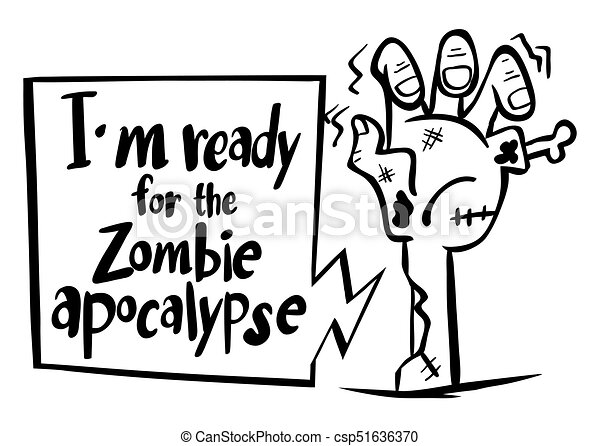 Word Expression For Im Ready For Zombie Apocalypse Illustration