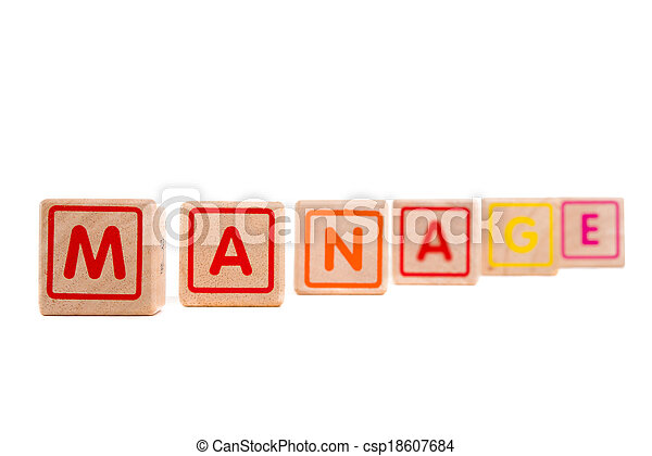 """Word """"Manage"""" with colorful wooden blocks on white background - csp18607684"""