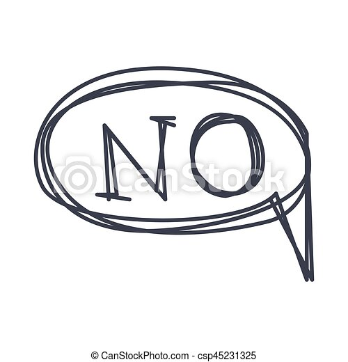 Word no, hand drawn comic speech bubble template, isolated black and ...