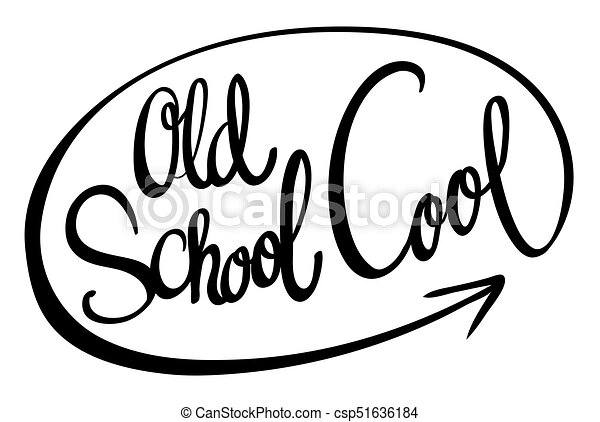Word Phrase For Old School Cool Illustration
