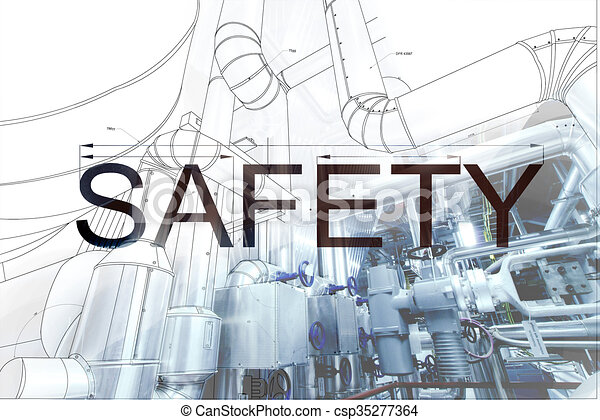 Word safety over blueprint drawing combined with picture of equpment word safety over blueprint drawing combined with picture of equpment csp35277364 malvernweather Choice Image
