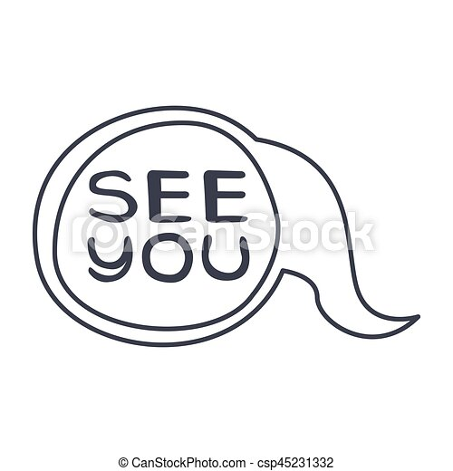 Word see you, hand drawn comic speech bubble template, isolated ...