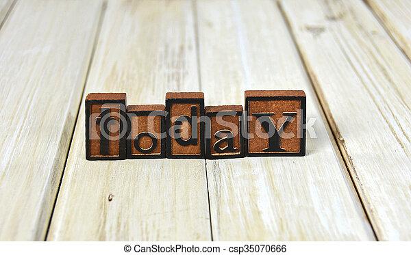word today in letterpress type - csp35070666