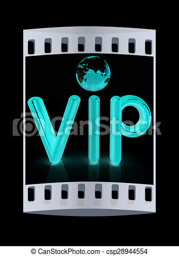 Word VIP with 3D globe. The film strip - csp28944554