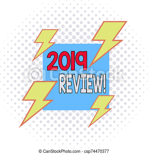 Word writing text 2019 Review. Business concept for remembering past year events main actions or good shows Asymmetrical uneven shaped format pattern object outline multicolour design. - csp74470377